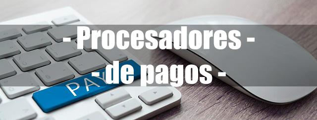 Que-son-los-procesadores-de-pago
