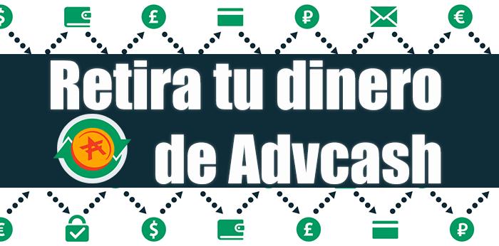 Tutorial Advcash: Retirar y cobrar el dinero a tu tarjeta del banco